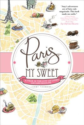 Paris, My Sweet By Thomas, Amy